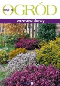 Ogród wrzosowiskowy - okładka książki