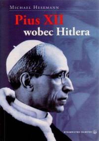 Pius XII wobec Hitlera - Michael - okładka książki