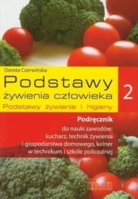 Podstawy żywienia człowieka 2. Podręcznik. Podstawy żywienia i higieny - okładka książki