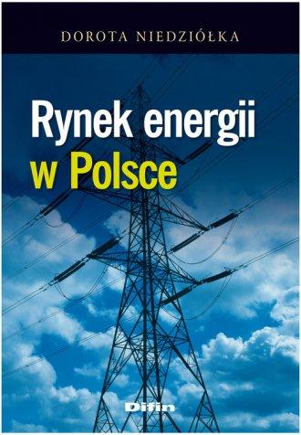 Rynek energii w Polsce - okładka książki