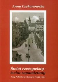 Świat rzeczywisty - świat zapamiętany - okładka książki