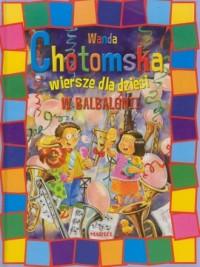 W Balbalonii. Wiersze dla dzieci - okładka książki