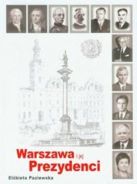 Warszawa i jej prezydenci - okładka książki