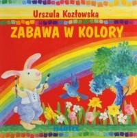 Zabawa w kolory - okładka książki