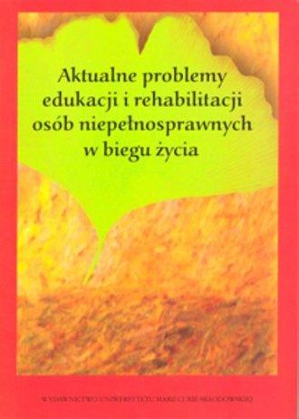 Aktualne problemy edukacji i rehabilitacji - okładka książki