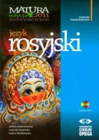 Język rosyjski. Matura 2011. Poziom podstawowy (+ CD) - okładka podręcznika