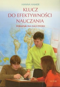 Klucz do efektywności nauczania. Poradnik dla nauczycieli - okładka książki
