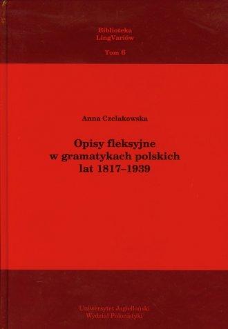 Opisy fleksyjne w gramatykach polskich - okładka książki