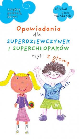 Opowiadania dla superdziewczynek - okładka książki
