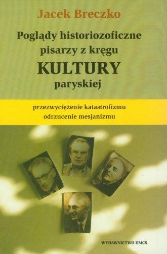 Poglądy historiozoficzne pisarzy - okładka książki