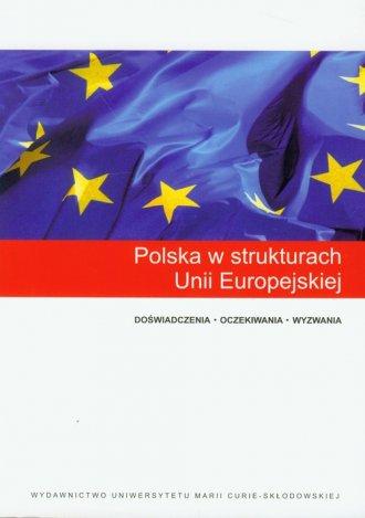 Polska w strukturach Unii Europejskiej - okładka książki