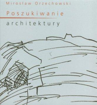 Poszukiwanie architektury - okładka książki