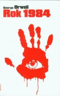 Rok 1984 - George Orwell - okładka książki
