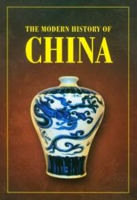 The Modern History of China - okładka książki