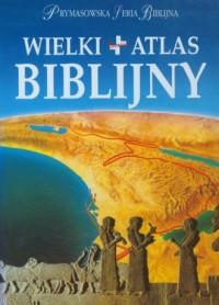 Wielki atlas biblijny - okładka książki