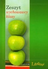 Zeszyt wychowawcy klasy 2010/2011 - okładka książki