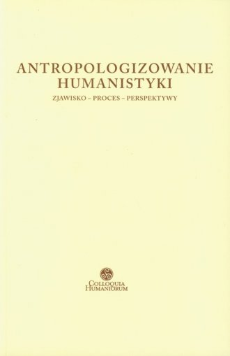 Antropologia humanistyki - okładka książki