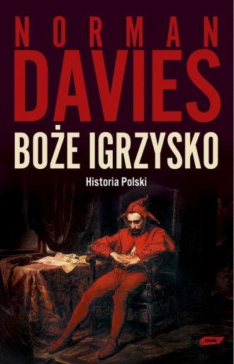 Boże igrzysko. Historia Polski - okładka książki