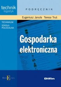 Gospodarka elektroniczna - okładka książki