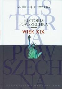 Historia powszechna. Wiek XIX - okładka książki