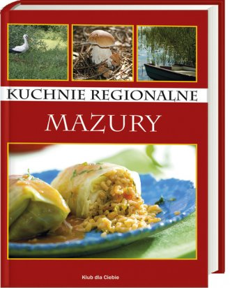 Kuchnie regionalne. Mazury - okładka książki