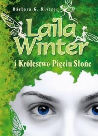 Laila Winter i Królestwo Pięciu Słońc - okładka książki