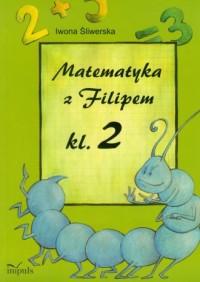 Matematyka z Filipem. Klasa 2. Szkoła podstawowa - okładka podręcznika
