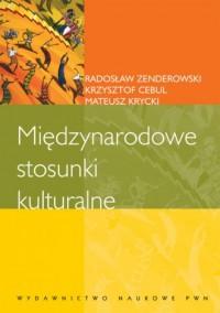 Międzynarodowe stosunki kulturalne - okładka książki