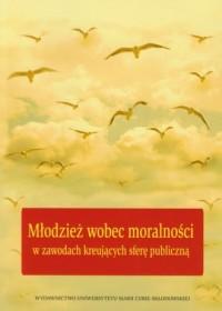 Młodzież wobec moralności w zawodach - okładka książki