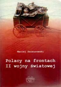 Polacy na frontach II wojny światowej - okładka książki