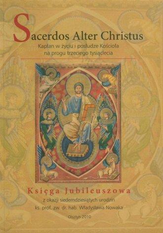Sacerdos Alter Christus. Kapłan - okładka książki