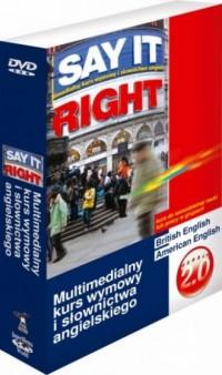 Say it Right. Multimedialny kurs wymowy i słownictwa angielskiego. Wersja 2.0 (+ DVD) - okładka podręcznika