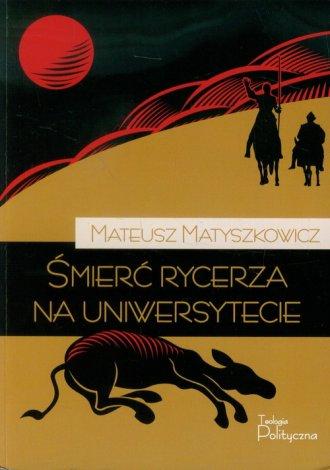 Śmierć rycerza na uniwersytecie - okładka książki