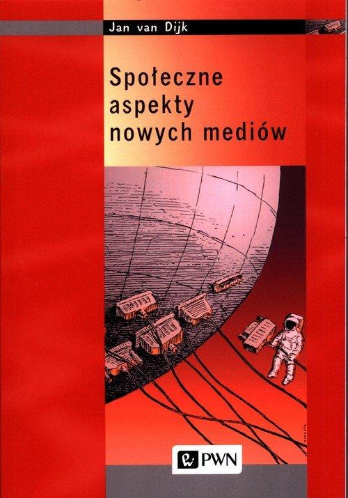 Społeczne aspekty nowych mediów - okładka książki