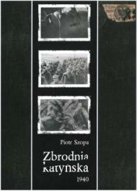 Zbrodnia katyńska 1940. Pamięci - okładka książki