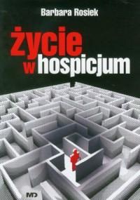 Życie w hospicjum - okładka książki