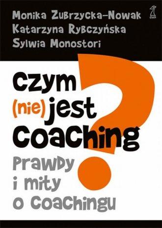 Czym (nie) jest coaching? - okładka książki