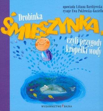 Drobinka Śmieszynka, czyli przygody - okładka książki