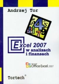Execel 2007 w analizach i finansach - okładka książki