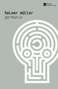 Germanie. Seria: Dramat współczesny - okładka książki