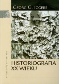 Historiografia XX wieku - okładka książki