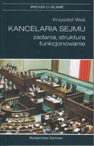Kancelaria Sejmu zadania, struktura, - okładka książki