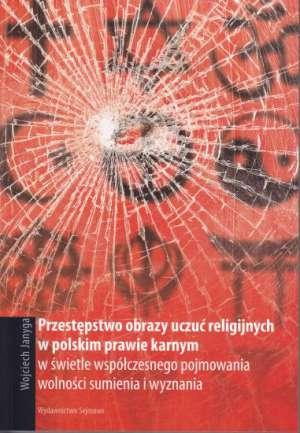 Przestępstwo obrazy uczuć religijnych - okładka książki
