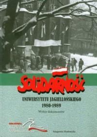 Solidarność Uniwersytetu Jagiellońskiego 1980/1989 - okładka książki