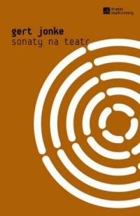 Sonaty na teatr. Seria: Dramat współczesny - okładka książki