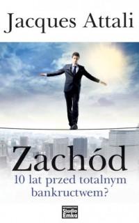 Zachód 10 lat przed totalnym bankructwem? - okładka książki