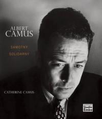 Albert Camus. samotny i solidarny - okładka książki