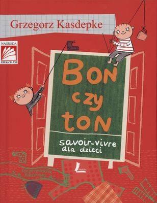 Bon czy ton. Savior-vivre dla dzieci - okładka książki
