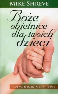 Boże obietnice dla twoich dzieci. - okładka książki