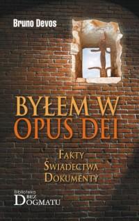 Byłem w Opus Dei - okładka książki